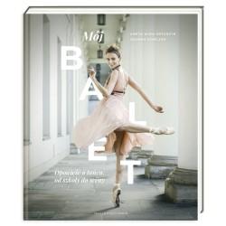 Mój Balet, Opowieść o Tańcu